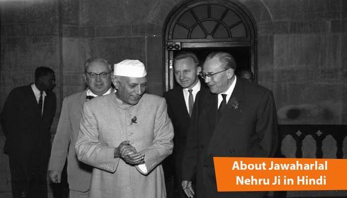 About Jawarlal Nehru ji in hindi